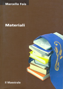 Materiali - Marcello Fois, Il Maestrale (2002)
